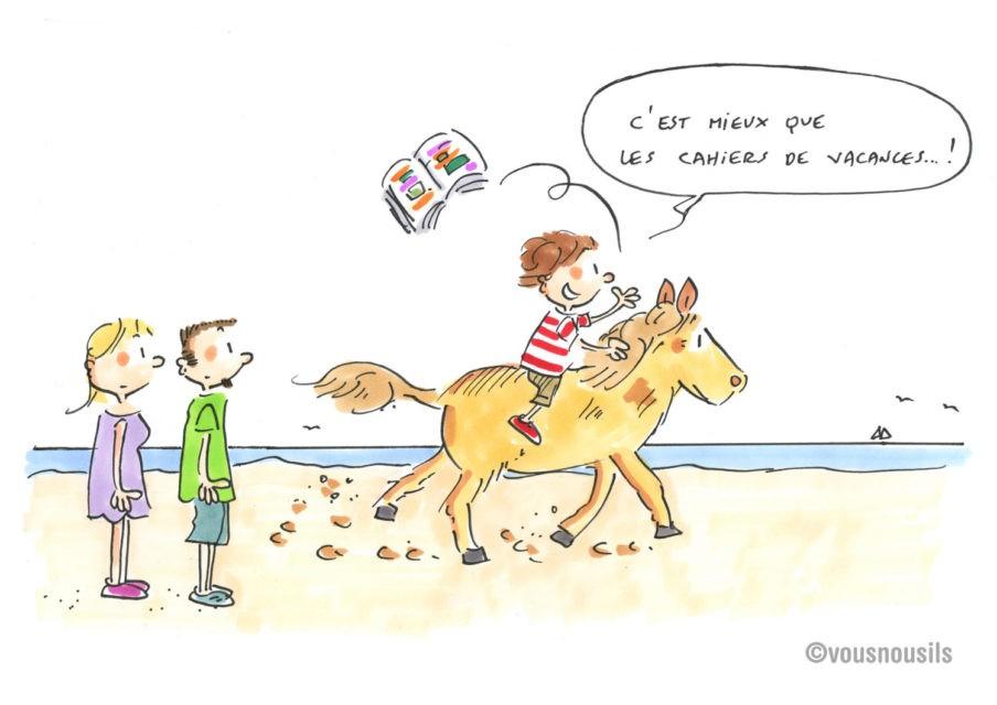 Etre à cheval sur les cahiers de vacances ?