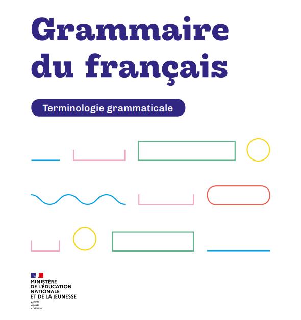« Terminologie grammaticale » : un dispositif pour développer son français