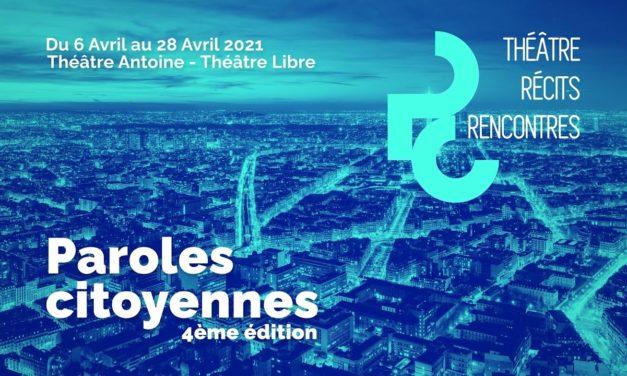 Festival de théâtre Paroles citoyennes 2021 : une édition 100 % en ligne