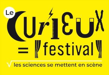 Le Curieux Festival : épatante mise en scène de la science